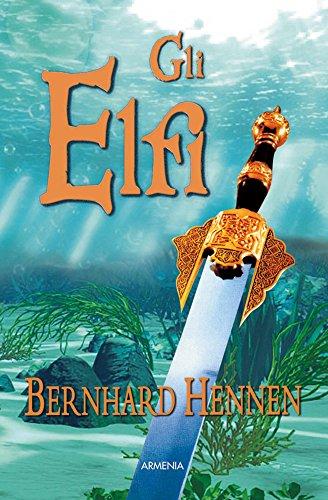 Gli elfi di Bernhard Hennen