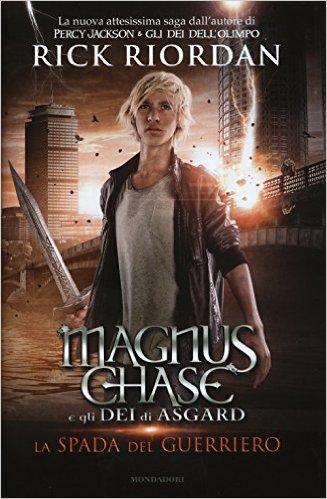 Magnus Chase e gli dei di Asgard