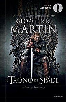 Il trono di spade. Le cronache del ghiaccio e del fuoco